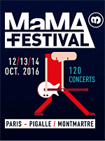MAMA FESTIVAL 2016 - PASS 3 JOURS