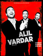 ALIL VARDAR ONE MAN SHOW