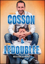 ARNAUD COSSON & CYRIL LEDOUBLEE