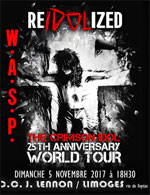 "W.A.S.P. ""RE-IDOLIZED"" + GUEST"