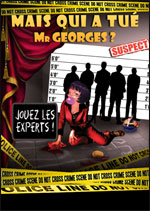 MAIS QUI A TUE MR GEORGES ?