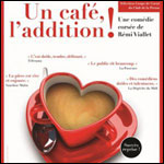 UN CAFE L'ADDITION