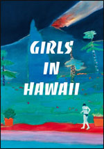 GIRLS IN HAWAII + SOLDOUT