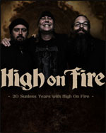 HIGH ON FIRE + GUEST