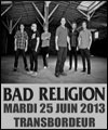 R�servation BAD RELIGION + UNCOMMONMENFROMMARS