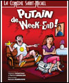 R�servation PUTAIN DE WEEK END