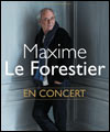 R�servation MAXIME LE FORESTIER