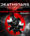R�servation DEATHSTARS + THE DEAD AND LIVING
