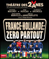 R�servation FRANCE-HOLLANDE, ZERO PARTOUT!
