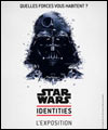 R�servation STAR WARS IDENTITIES L'EXPOSITION