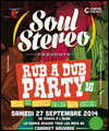 R�servation SOUL STEREO RUB A DUB PARTY 16
