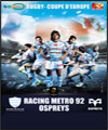 R�servation RACING METRO 92 / OSPREYS RUGBY