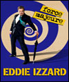 R�servation Eddie Izzard en tourn�e