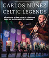 R�servation CARLOS NUNEZ & CELTIC LEGENDS