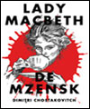 R�servation LADY MACBETH DE MZENSK