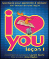 R�servation I LOVE YOU, LECON 1