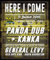 R�servation HERE I COME : PANDA DUB + KANKA