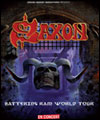 "R�servation SAXON ""THE BATTERING RAM TOUR 2016"""