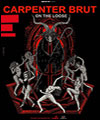 R�servation CARPENTER BRUT + ABSOLUTE VALENTINE