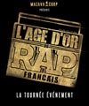 R�servation L'AGE D'OR DU RAP FRANCAIS