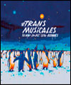 R�servation RENCONTRES TRANSMUSICALES - JEUDI
