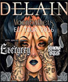 R�servation DELAIN + EVERGREY