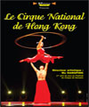 R�servation LE CIRQUE NATIONAL DE HONG KONG