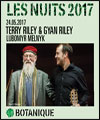Réservation TERRY RILEY/LUBOMYR MELNYK