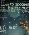 Réservation HOW TO SUCCEED IN BUSINESS WITHOUT