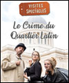 Réservation LE CRIME DU QUARTIER LATIN