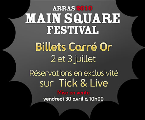 Main Square Festival en exclusivit� sur Tick&Live