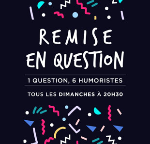 Humor REMISE EN QUESTION PARIS