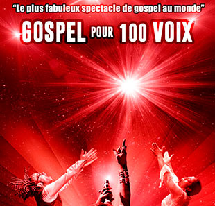 Groot evenement GOSPEL POUR 100 VOIX WORLD TOUR THE 100 VOICES OF GOSPEL TOURS
