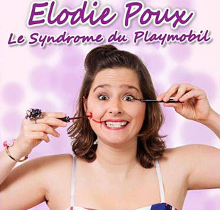 One man/woman show ELODIE POUX LE SYNDROME DU PLAYMOBIL DEAUVILLE