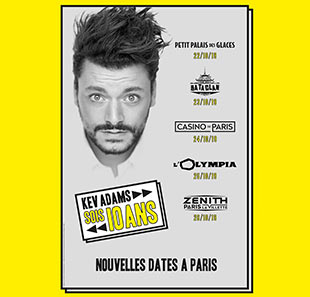 Humor KEV ADAMS SOIS 10 ANS PARIS