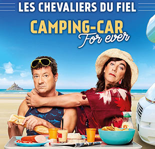 Humor LES CHEVALIERS DU FIEL 2019 CAMPING CAR FOR EVER