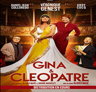 Komedie GINA & CLEOPATRE LES THEATRALES CHEVIGNY ST SAUVEUR