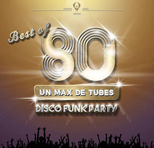 BEST OF 80 - LE ZENITH at PAU | Buy your Tickets at the best
