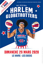HARLEM GLOBETROTTERS - LE HAVRE / MAGIC PASS
