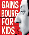 Réservation STP#18 GAINSBOURG FOR KIDS