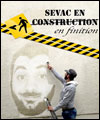 Réservation SEVAC EN (CONSTRUCTION) EN FINITION