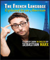 Réservation SEBASTIAN MARX, THE FRENCH LANGUAGE