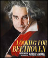 Réservation LOOKING FOR BEETHOVEN